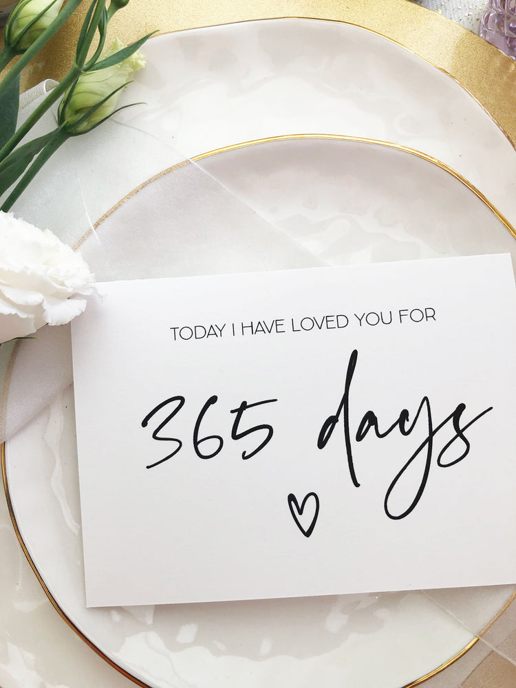 "Load image into Gallery viewer, ""Today I Have Loved You for 365 Days"" One Year Anniversary Card"