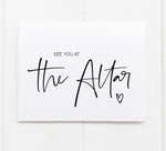 See you at the Altar wedding day card Bride and Groom