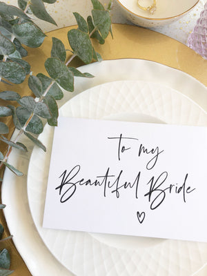 """To My Beautiful Bride on Our Wedding Day"" Card from Groom for Bride"