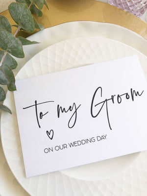 """To My Groom on Our Wedding Day"" Card for Groom from Bride"