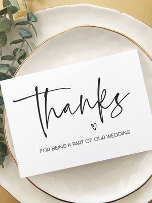 """Thanks For Being A Part of Our Wedding"" Simple Wedding Thank You Card"