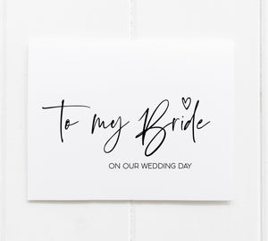 """To My Bride on Our Wedding Day"" Card for Bride from Groom"