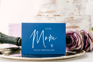 Blue and White To My Mom on My Wedding Day Card