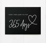 Today I have loved you for 365 days anniversary card