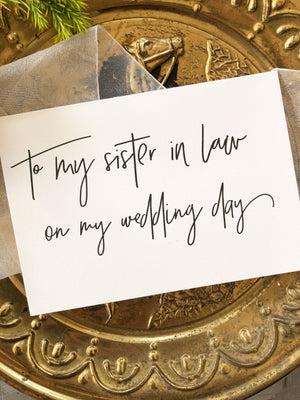 Future Sister in Law Wedding day Greeting card from Bride
