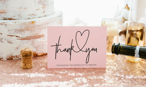 Pink Thank You for Raising the woman of my dreams cards
