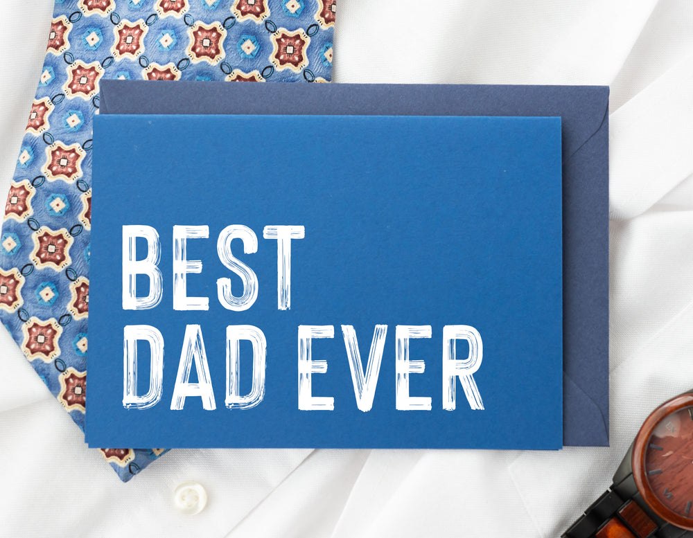 Blue Best Dad Ever Fathers Day Card from Daughter