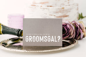 Will You Be My GroomsGal Gift for Female Groomsmen From Groom