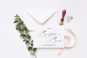 "Calligraphy ""To My Beautiful Bride on Our Wedding Day"" Card for Bride"
