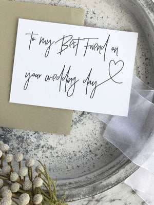 """To My Best Friend On Your Wedding Day"" Wedding Gift Card"