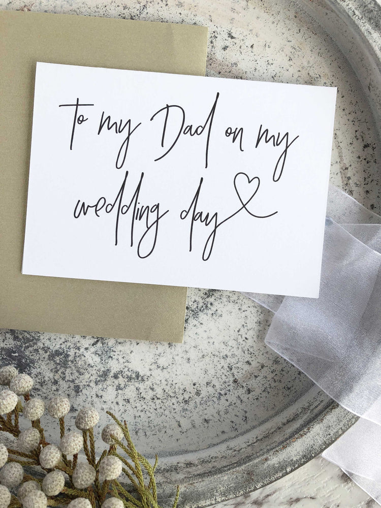 """To My Dad on My Wedding Day"" Father of The Bride Card"