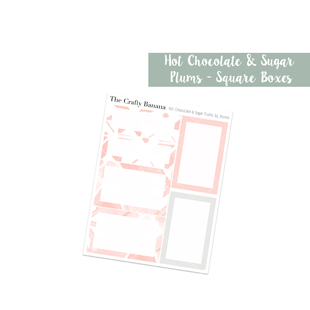 Hot Chocolate & Sugar Plums: Square Boxes