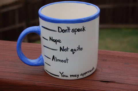 "Extra Large Coffee Levels ""Don't Speak"" Ceramic Coffee Mug"