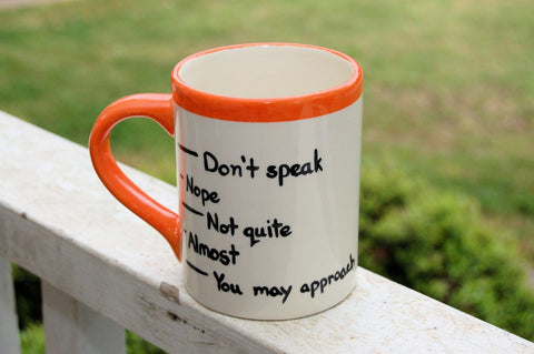 "Coffee Levels ""Don't Speak"" Ceramic Coffee Mug"