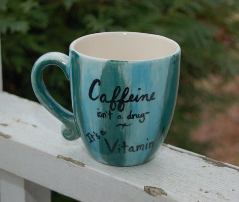 Caffeine is A Vitamin Mug, Coffee Lover Gift, Turquoise Coffee Mug