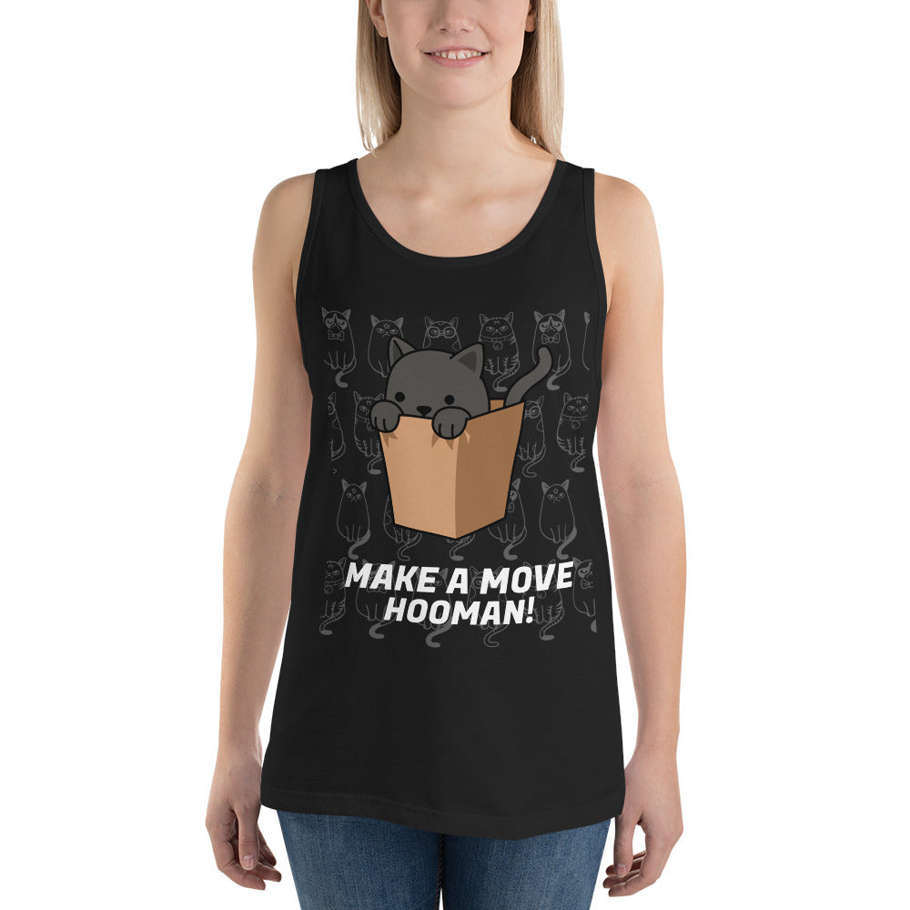 Make A Move Hooman Unisex  Tank Top