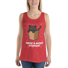 Load image into Gallery viewer, Make A Move Hooman Unisex  Tank Top