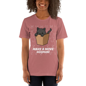 Make A Move Hooman Short-Sleeve Unisex T-Shirt