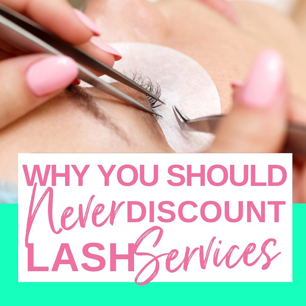 Why You Should Never Discount Lash Services