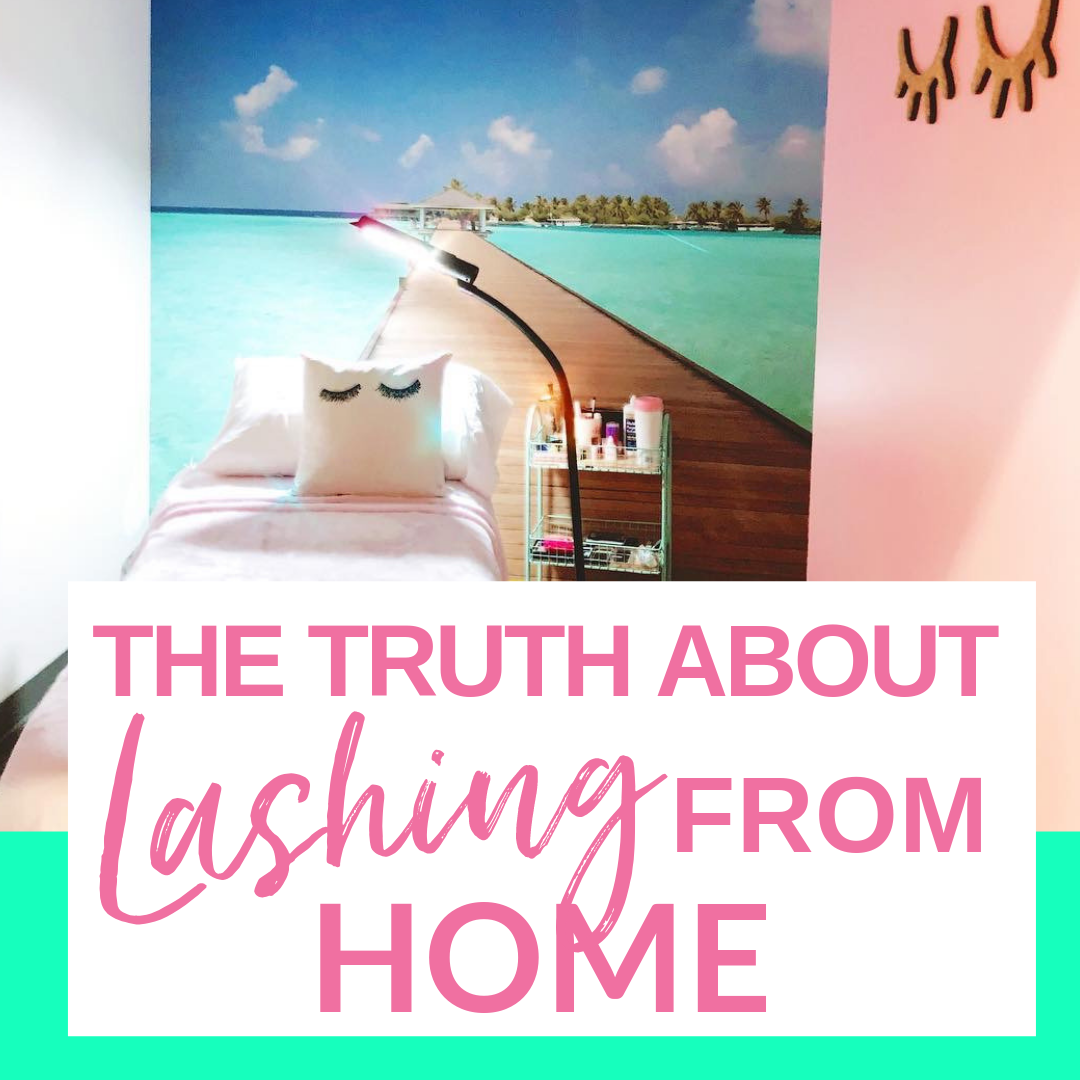 The Truth About Lashing From Home