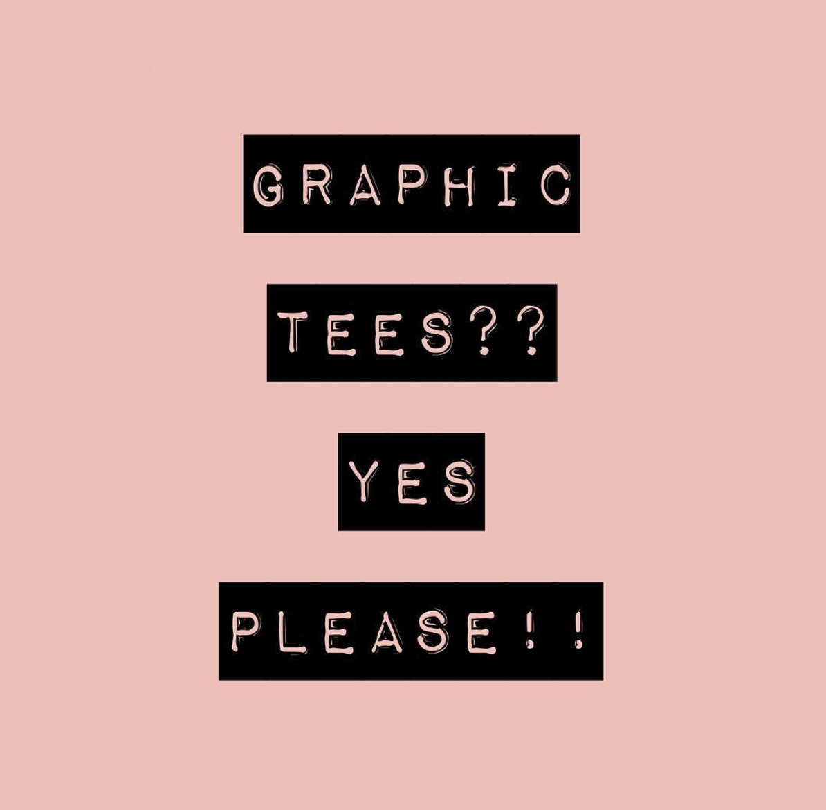 Graphic Tees, Yes Please Mila James