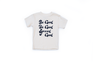 be good do good spread good