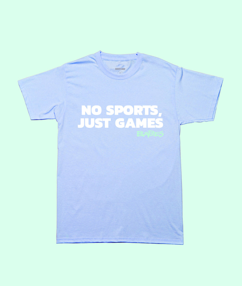 NO SPORTS, JUST GAMES BABES BLUE