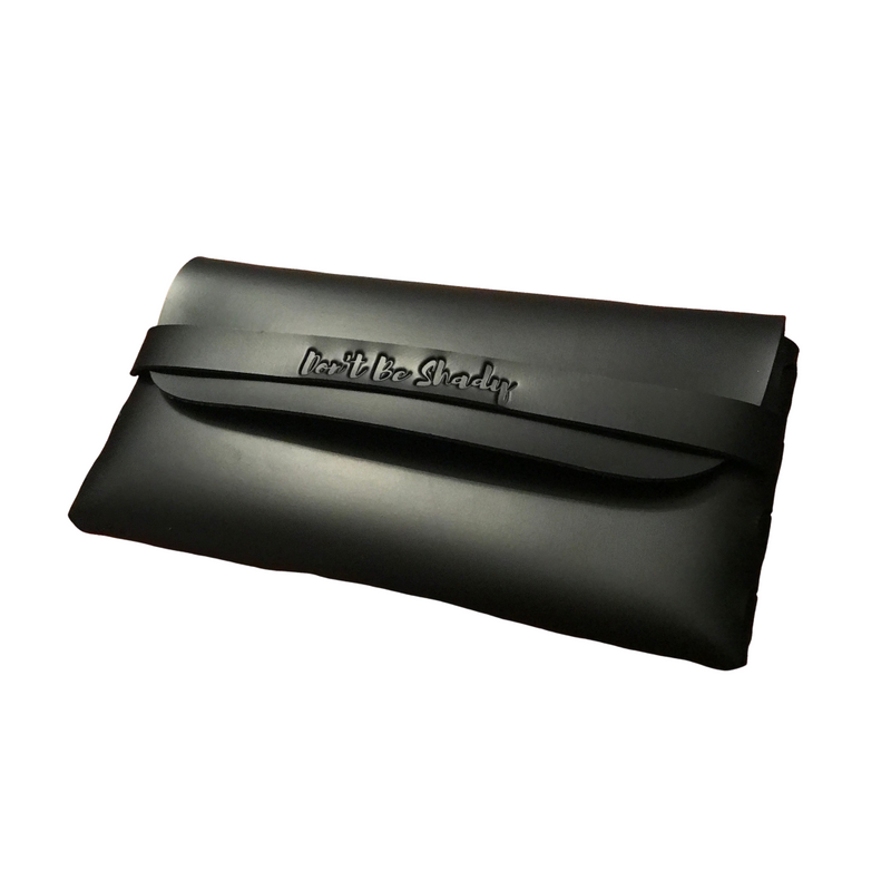 Don't Be Shady Black Sunglasses Case