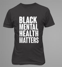 Load image into Gallery viewer, Black Mental Health Matters