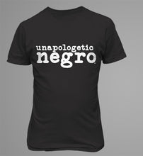 Load image into Gallery viewer, Unapologetic Negro