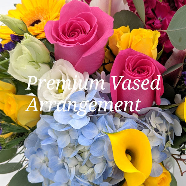 Premium Vased Arrangement