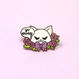 Go Away Cat enamel pin