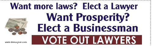 Want propserity? Elect a Businessman Bmper Sticker - DOMAGRON