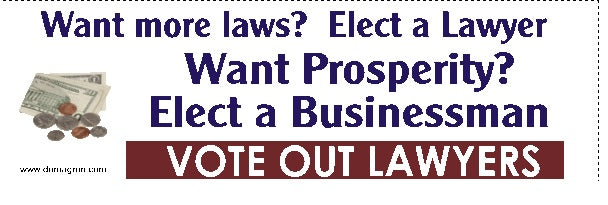 Want propserity? Elect a Businessman Bmper Sticker