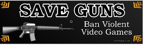 Save Guns: Ban Violent Video Games Bumper Sticker- Gun Rights Bumper Sticker
