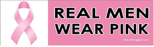 Real Men Wear Pink Breast Cancer Awareness Bumper Sticker