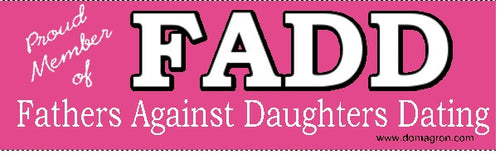 FADD (Fathers Against Daughters Dating) Bumper Sticker - DOMAGRON