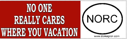 No One Really Cares Where you Vacation Bumper Sticker - DOMAGRON