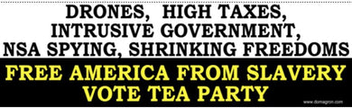 Free America From Slavery Tea Party Bumper Sticker - DOMAGRON