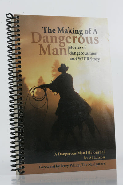 The Making of a Dangerous Man