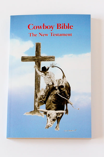 Cowboy Bible The New Testament