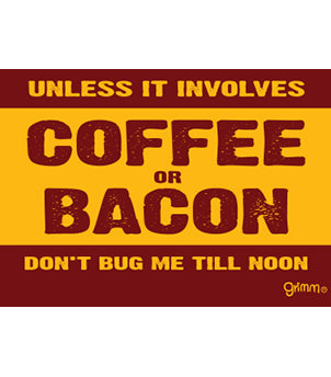 Coffee or Bacon Magnet