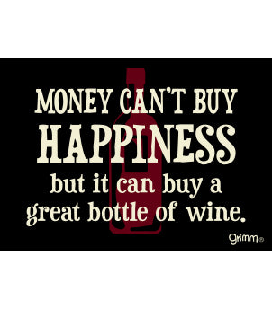 Money Can't Buy Happiness (Wine) Magnet