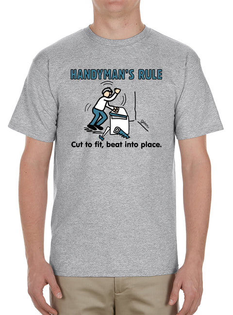 Handyman's Rule T-Shirt