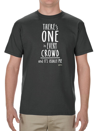 One in Every Crowd T-Shirt