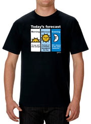 Today's Forecast T-Shirt