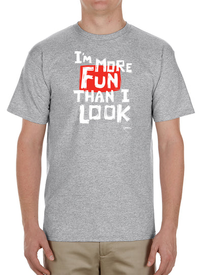 More Fun Than I Look T-Shirt