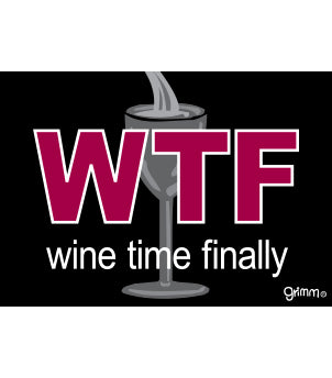Wine Time Finally Magnet