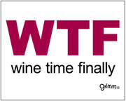 Wine Time Finally T-Shirt