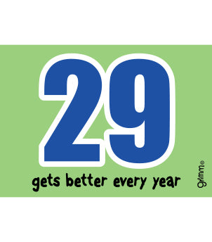 29 Gets Better Magnet